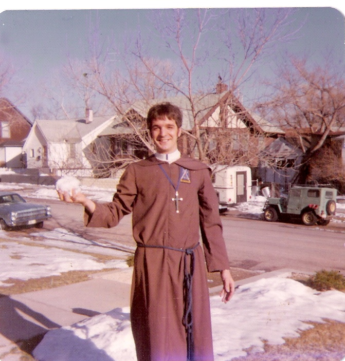 1974 wichita kansas in the Brown Brothers of Holy Light - the sub-order of The Holy Order of MANS that I was shipped off to because I broke the vows of celibacy repeatedly;  oops...